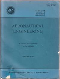 Aeronautical Engineering:  A Special Bibliography with Indexes, September 1970