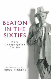 image of Beaton in the Sixties: More Unexpurgated Diaries