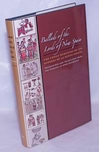 image of Ballads of the Lords of New Spain: The Codex Romances de los Señores de la Nueva España