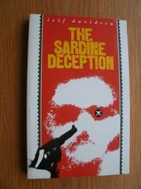 The Sardine Deception aka Unholy Alliances