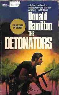 The Detonators (A Matt Helm Thriller #22)