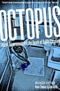 The Octopus: Secret Government and the Death of Danny Casolaro by Kenn Thomas - Paperback - 2003-01-08 - from Books Express (SKU: 0922915911q)