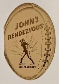 JOHN'S RENDEZVOUS. Club Reesturant de Luxe. Special Dinner. California - Santa Clara Game. Saturday, October 10, 1942