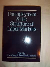 Unemployment and the Structure of Labor Markets