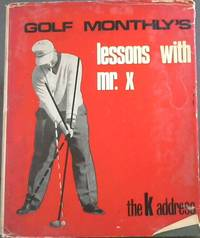 Golf Monthly's Lessons with Mr. X