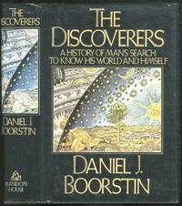 image of The Discoverers (A History of Man's Search to Know His World and Himself)