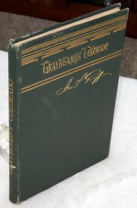 """image of Graybeard's"""" Colorado; or, Notes on the Centennial State.  Describing A Trip From Philadelphia to Denver and Back, I the Autumn and Winter of 1881-82"""