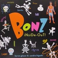 Bonz Inside-Out, A Rhythm, Rhyme and Reason Bone-Anza!