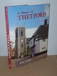 History of Thetford (A History of S)