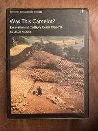 Was this Camelot? Excavations at Cadbury Castle,1966-1970