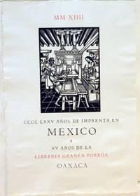Broadside: CCCC LCCV Años de Imprenta en México; XV Años del la Librería Grañén Porrúa, Oaxaca