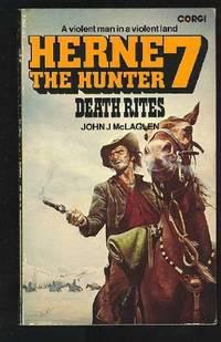 Death Rites (Herne the hunter / John J. McLaglen)