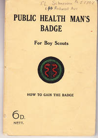The Public Health Man's Badge for Boy Scouts