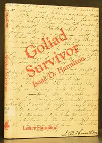 Goliad Survivor: Isaac D. Hamilton