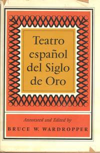 Teatro español del Siglo de Oro :  masterpieces by Lope de Vega, Calderón and their contemporaries, edited with introduction, notes and vocabulary.