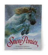 Snow Ponies by Cotten, Cynthia