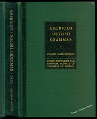 American English Grammar: The Grammatical Structure of Present-day American English with Especial Reference to Social Differences or Class Dialects. English Monograph No.10 National Council of Teachers of English