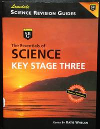 The Essentials of Science: Key Stage 3 (Science Revision Guide)