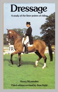 image of Dressage: A Study of the Finer Points of Riding