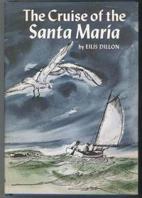 THE CRUISE OF THE SANTA MARIA by  Illustrated by Richard Kennedy  Eilis - First Edition - from Windy Hill Books and Biblio.com