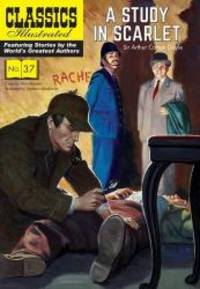 image of A Study in Scarlet: A Sherlock Holmes Mystery (Classics Illustrated)