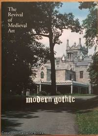 image of Modern Gothic: The Revival of Medieval Art