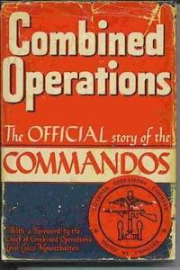 Combined Operations, The Official Story Of The Commandos