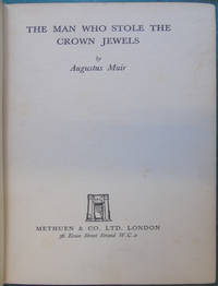 The Man Who Stole The Crown Jewels