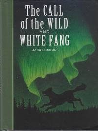 image of The Call of the Wild and White Fang (Sterling Unabridged Classics)