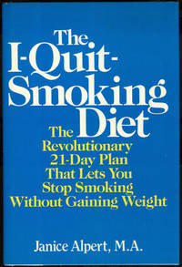 image of I-QUIT SMOKING DIET The Revolutionary 21-Day Plan That Lets You Stop  Smoking Without Gaining Weight