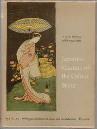 Japanese Masters of the Colour Print, A Great Heritage of Oriental Art