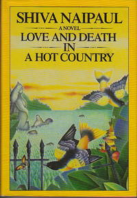LOVE AND DEATH IN A HOT COUNTRY.