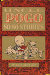 Uncle Pogo So-So Stories