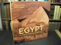 Egypt: A View from Above by  Nicholas (translator)  Christian; Elliott - First Edition (U.S.) - 2010 - from Arizona Book Gallery and Biblio.com.au