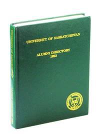 University of Saskatchewan Alumni Directory 1993