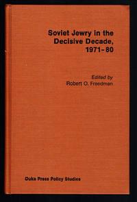 Soviet Jewry in the Decisive Decade, 1971-80 (Duke Press policy studies)