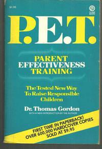 PARENT EFFECTIVENESS TRAINING The No-Lose Program for Raising Responsible  Children