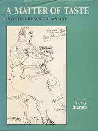 image of A Matter of Taste. Investing in Australian Art