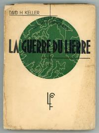 LA GUERRE DU LIERRE ... Traduction de Regis Messac ..