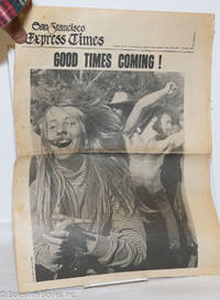 image of San Francisco Express Times: vol. 2, #12, March 25, 1969: Good Times Coming!