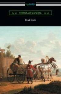 Dead Souls (Translated by C. J. Hogarth with an Introduction by John Cournos) by Nikolai Gogol - 2017-12-26 - from Books Express (SKU: 1420956531)
