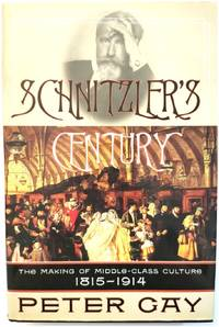 image of Schnitzler's Century: The Making of Middle-Class Culture, 1815-1914