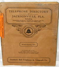 Telephone Directory of Jacksonville Fla. Winter-Spring, 1931 (Includes Jacksonville Beach, Baldwin, Orange Park, Penney Farms, Green Cove Springs )