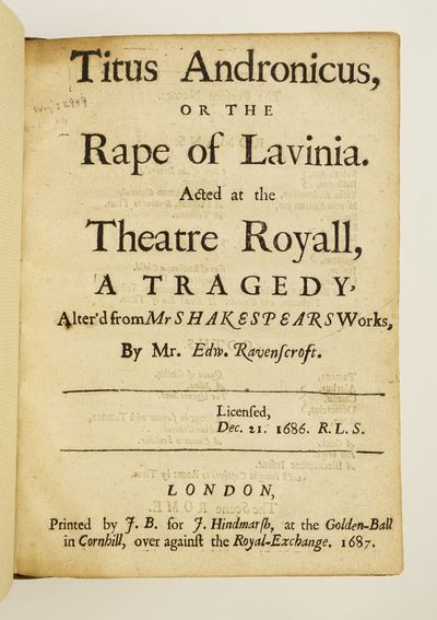 TITUS ANDRONICUS, OR THE RAPE OF LAVINIA