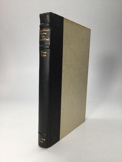 Santa Ana, California: Fine Arts Press, 1936. Hardcover. Very good. Limited to 250 copies.