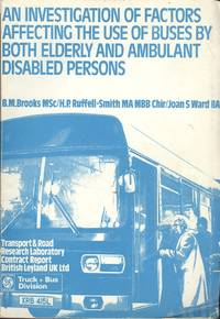An Investigation of Factors Affecting the USe of Buses by Both Elderly and Ambulant Disabled Persons