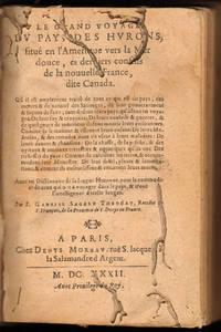 LE GRAND VOYAGE DU PAYS DES HURONS 1623 GABRIEL SAGARD