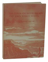 The Colorado River Region and John Wesley Powell