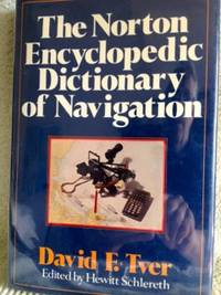 image of The Norton Encyclopedic Dictionary of Navigation