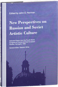 New Perspectives on Russian and Soviet Artistic Culture: Selected Papers from the Fourth World Congress for Soviet and East European Studies, Harrogate, 1990